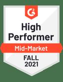 G2 badge - High Performer - Mid Market - Fall 2021