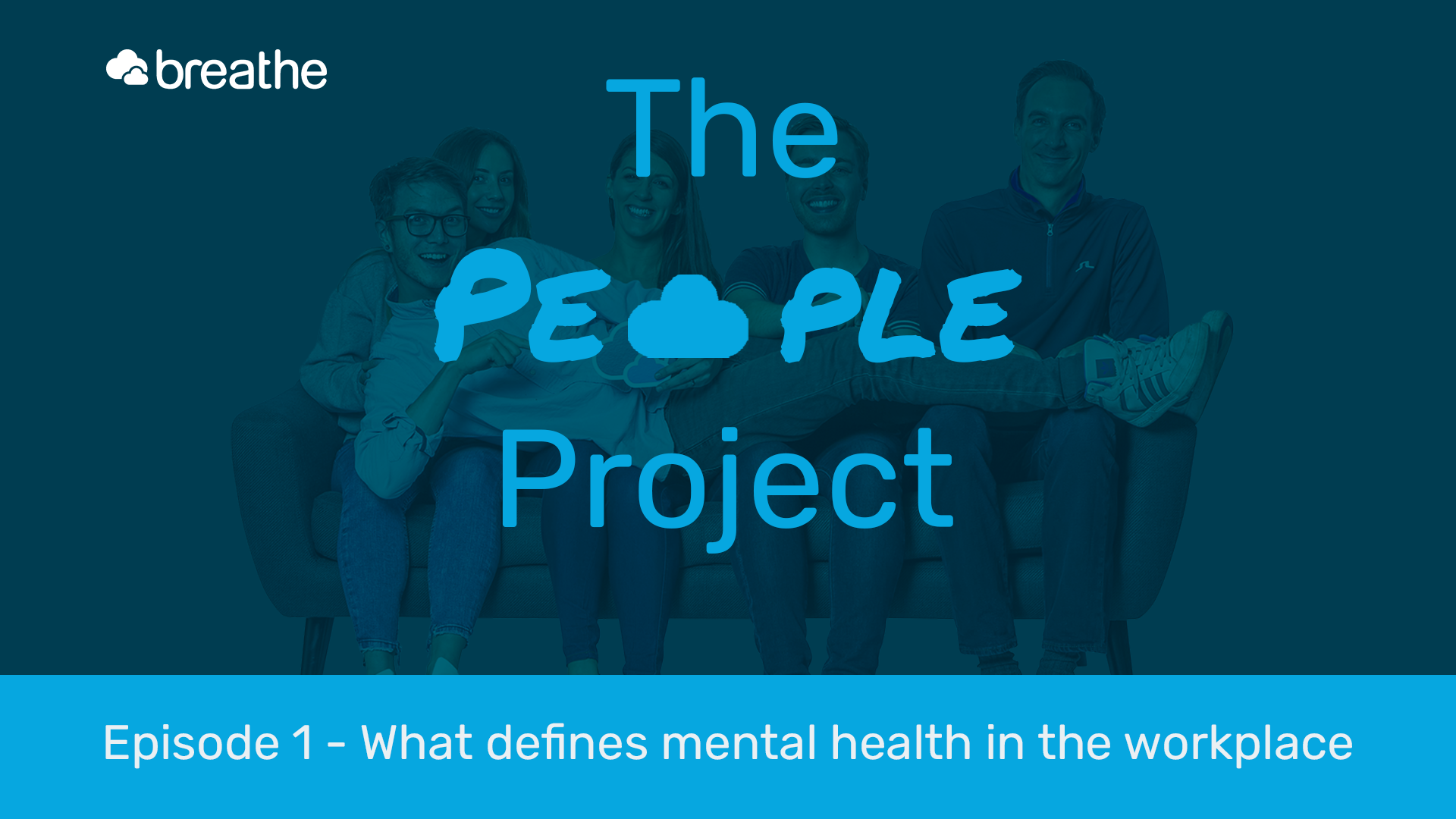 People project podcast defines mental health at work