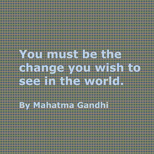 be the change gandhi breathe cultural leadership influences
